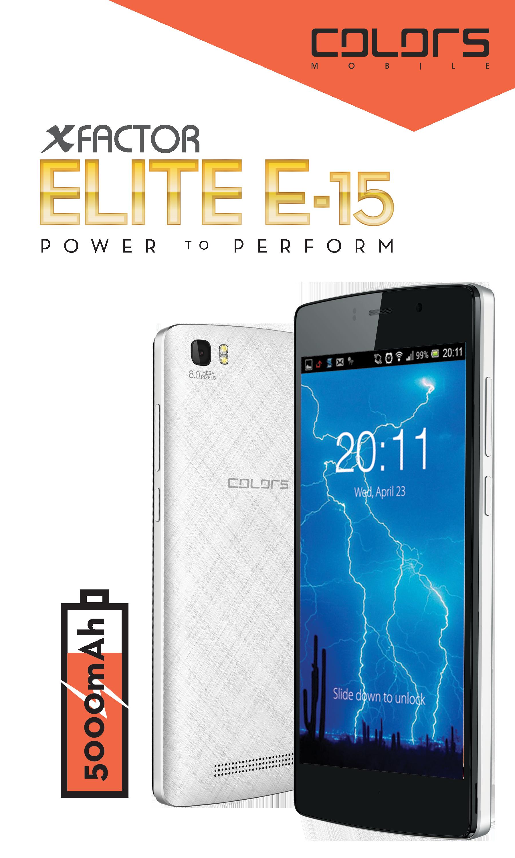 कलर्स इलिट इ-१५ स्मार्टफोन सार्वजनिक, ५ हजार एमएएचको ब्याट्री, १४५० घण्टासम्म निरन्तर चल्ने