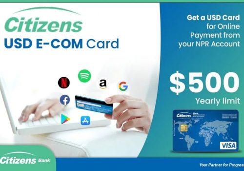 सिटिजन्स बैंक इन्टरनेसनलको युएसडी इकम कार्ड, अनलाईन मार्फत हुने खरिदमा भुक्तानी गर्न सकिने