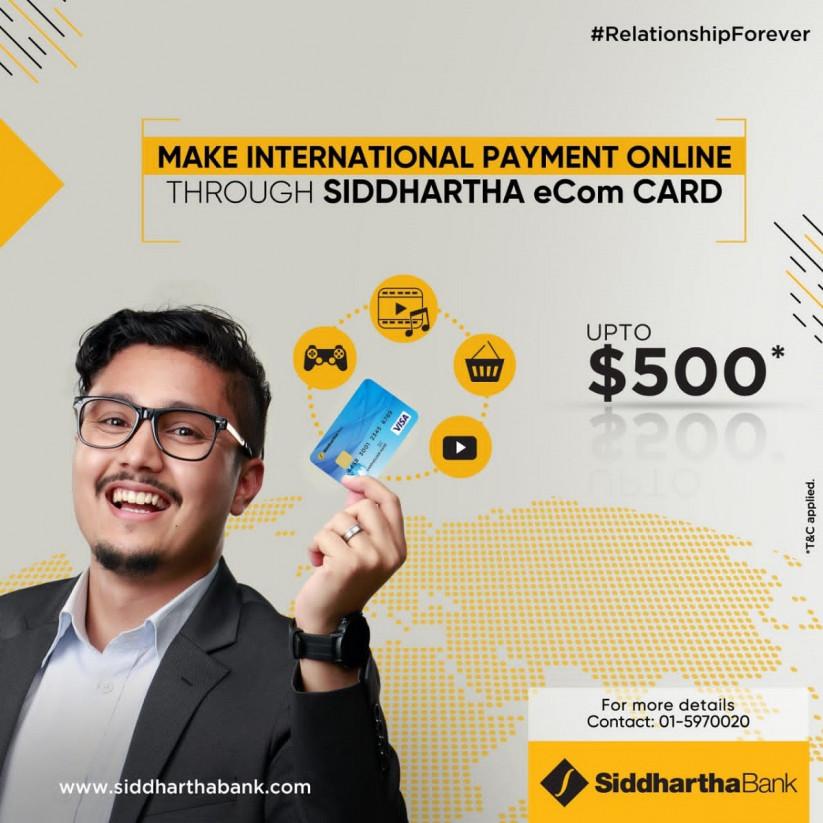 सिद्धार्थ बैंकको 'ई-कम' कार्ड सेवा शुरु, विदेशबाट अनलाइन किनमेलमा भुक्तानी गर्न पाइने