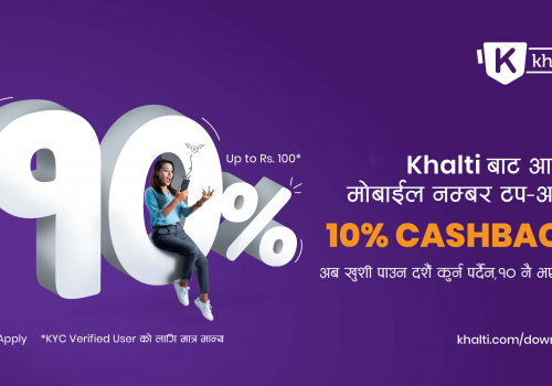 Khalti launches the Biggest Mobile Top-up Offer – Get 10% Instant Cashback