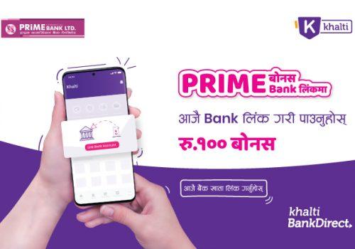 Rs. 100 Bonus while linking Prime Bank account to Khalti Digital Wallet